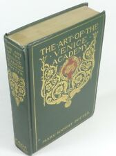The Art of the Venice Academy by Mary Knight Potter (1910, 2nd Print) Hardcover