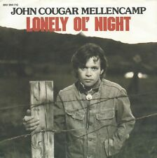 "John Cougar Mellencamp - Lonely Ol' Night (7"" Mercury Vinyl-Single Germany 1985)"