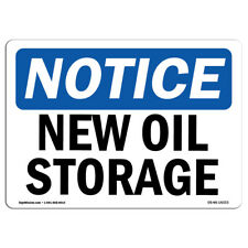 Osha Notice - New Oil Storage Sign | Heavy Duty Sign or Label