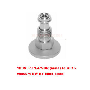 """1PCS For 1/4""""VCR (male) Adapter to KF16 Adapter Vacuum Fitting NW KF Blind Plate"""