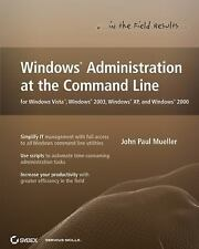 Windows Administration at the Command Line for Windows Vista, Windows 2003,...