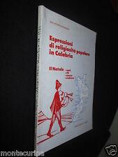 1985 CALABRIA MUSICA SPARTITI NATALE ESPRESSIONE RELIGIOSITÀ POPOLARE TRADIZIONE