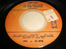 Bobby Bland: I'm Too Far Gone (To Turn Around) / If You Could Read My Mind 45