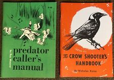 Vintage Hunting Books - The Crow Shooter's Handbook & Predator Caller's Manual