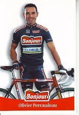 CYCLISME carte cycliste OLIVIER PERRAUDEAU équipe  BONJOUR.2000
