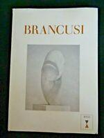 BRANCUSI 1876-1957 Retrospective Exhibition 1st ed 1969 Sidney Geist Guggenheim