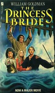 The princess bride by Goldman, William Book The Fast Free Shipping