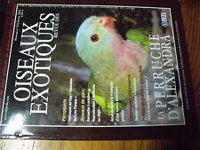 ?µ Revue des Oiseaux Exotiques n°274 Perruche Alexandra Forpus Loro Parque