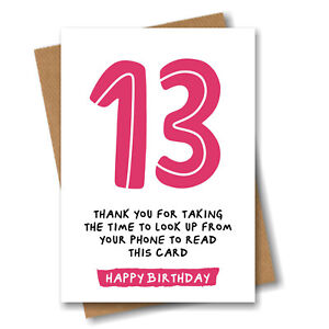 Funny 13th Birthday Card Daughter Sister Granddaughter Girl Niece - 13 Years Old