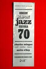 NEWPORT JAZZ FESTIVAL BELGRADE CONCERT 1970 CHARLES MINGUS ANITA  O DAY PROGRAM