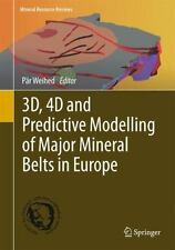 Mineral Resource Reviews: 3D, 4D and Predictive Modelling of Major Mineral...