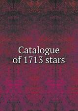 Catalogue of 1713 stars by Gilly, David  New 9785518612419 Fast Free Shipping,,