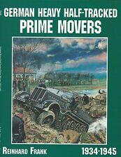 German Heavy Half-Tracked Prime Movers 1934-1945
