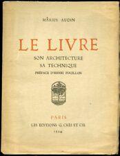 MARIUS AUDIN: LE LIVRE, SON ARCHITECTURE, SA TECHNIQUE. CRES ET Cie. 1924.