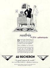 PUBLICITE AU BUCHERON MEUBLES RENTREE SIGNE RENE VINCENT ART DECO DE 1925 AD PUB