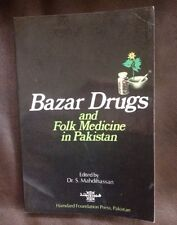 Bazar Drugs And Folk Medicine In Pakistan ~ Dr. S. Mahdihassan ~ 1984 ~ RARE!