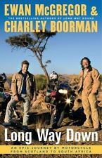Long Way Down by Charley Boorman and Ewan McGregor (2008, Hardcover)