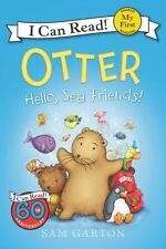 My First I Can Read: Otter: Hello, Sea Friends! by Sam Garton (2016, Paperback)