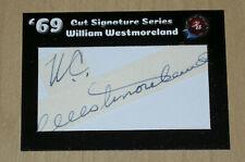 2019 Historic Autographs 1969 cut auto autograph General William Westmoreland