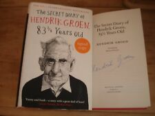 The Secret Diary of HENDRIK GROEN 83 1/4 Years Old , SIGNED COPY F/E H/B 2016