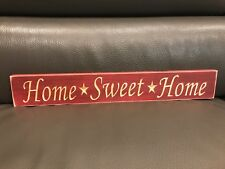 """Rustic Primitive Country Engraved Wood sign """"Home Sweet Home"""" Burgundy"""