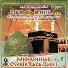 OWAIS RAZA QADRI - ZIKR - E - HABIB - NEW NNAT CD VOL 2 - FREE UK POST