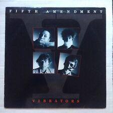VIBRATORS LP FIFTH AMENDMENT 1985 UK NEW WAVE POP POST PUNK Vinyl Record VG++
