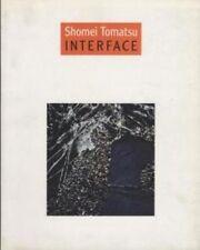 "SHOMEI TOMATSU EXHIBITION PHOTO BOOK "" INTERFACE ""  1996 JAPAN very rare good"