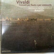 Vivaldi: Concerti per flauto e per violoncello Amarillis