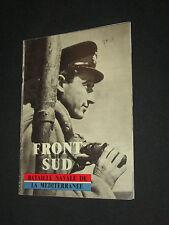 Revue magazine FRONT SUD BATAILLE NAVALE DE LA MEDITERRANEE GUERRE 39-45