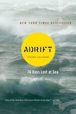 ADRIFT 76 Days Lost At Sea by Steven Callahan FREE SHIPPING paperback book