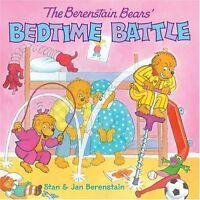 The Berenstain Bears Bedtime Battle by Stan Berenstain, Jan Berenstain