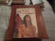 The Crying for a Vision (Walter Wangerin Jr, Inscribed, 1994 HC/DJ)
