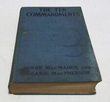 THE TEN COMMANDMENTS HC/1924 Henry Macmahon Religion Romance Classic Books - G