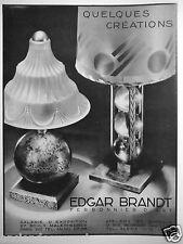 PUBLICITÉ 1932 EDGAR BRANDT FERRONNIER D'ART QUELQUES CRÉATIONS LAMPES