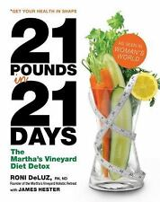 21 Pounds in 21 Days: The Martha's Vineyard Diet Detox by Roni DeLuz - HC - NEW!