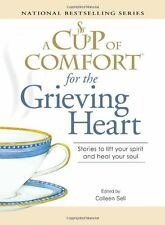 A Cup of Comfort for the Grieving Heart: Stories t