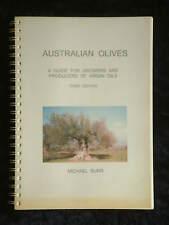 Michael Burr - Australian Olives: Guide for Growers Producers Virgin Oils 3rd ed