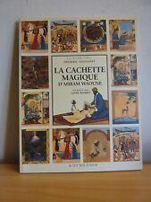 LA CACHETTE MAGIQUE * Ahram Waoune * Actes Sud