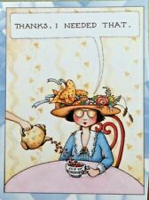 Mary Engelbreit Handmade Magnet-Thanks I Needed That