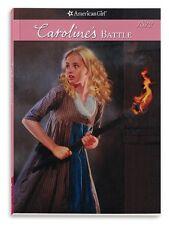 Carolines Battle (American Girl (Quality)) by Kathleen Ernst