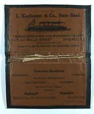 VTG Wallet Folder L. Kaufmann & Co State Bank Foreign Echange & Steamship Ticket