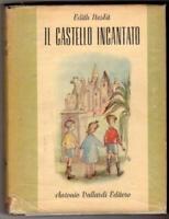 Il castello incantato, Edith Nesbit (Antonio Vallardi Editore) 1950
