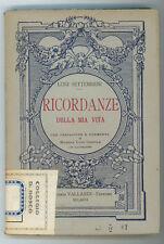 SETTEMBRINI LUIGI RICORDANZE DELLA MIA VITA VALLARDI 1930 I° EDIZ. RISORGIMENTO