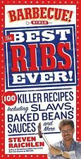 Best Ribs Ever: A Barbecue Bible Cookbook: 100 Killer Recipes Barbecue! Bible C