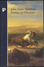 JOHN JAMES AUDUBON Journal du Missouri Livre Récit de Voyage Etats-Unis Payot