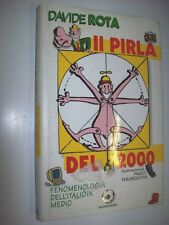 DAVIDE ROTA-IL PIRLA DEL 2000-MONDADORI-1997-PRIMA EDIZIONE-BUM-RILEGATO!