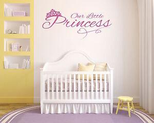 Our Little Princess, Baby, nursery, cute, pretty wall art vinyl decal sticker