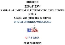 Rubycon 220uF 25V Aluminum Electrolytic Radial Capacitors -40 to+105c QTY: 2