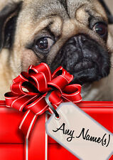 PUG CHRISTMAS or BIRTHDAY CARD Personalised & illustrated inside & out  A5 size
